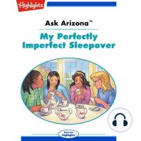 My Perfectly Imperfect Sleepover