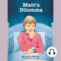 Matt's Dilemma