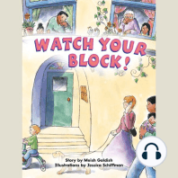Watch Your Block!
