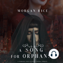Song for Orphans, A (A Throne for Sisters—Book Three)