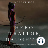 Hero, Traitor, Daughter