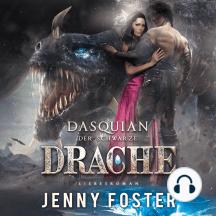 Dasquian - Der schwarze Drache: Liebesroman