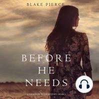 Before He Needs: A Mackenzie White Mystery—Book 5