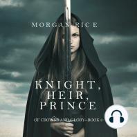 Knight, Heir, Prince