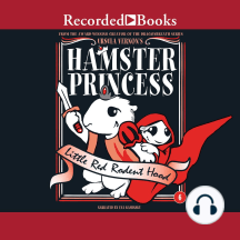 Hamster Princess: Little Red Rodent Hood: Little Red Rodent Hood