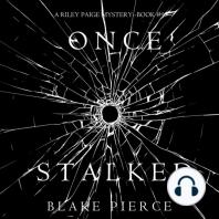 Once Stalked