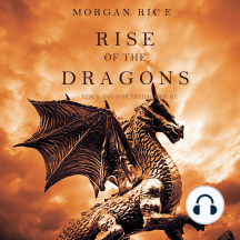 Rise of the Dragons (Kings and Sorcerers–Book 1)