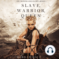 Slave, Warrior, Queen