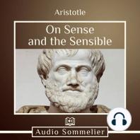 On Sense and the Sensible