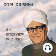 Gopi Krishna: An Intervierw in Zurich