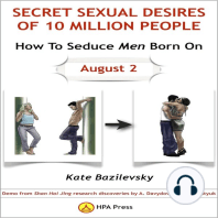 How To Seduce Men Born On August 2 Or Secret Sexual Desires of 10 Million People