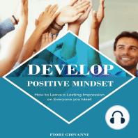 Develop Positive Mindset