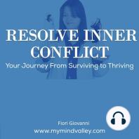 Resolve Inner Conflict