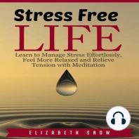 Stress Free Life