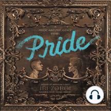 Pride: A Pride and Prejudice Remix