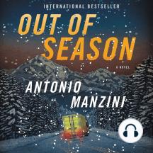 Out of Season: A Novel