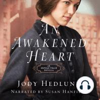 An Awakened Heart