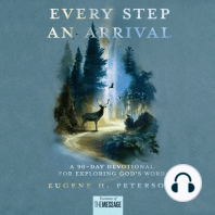 Every Step an Arrival