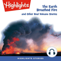 The Earth Breathed Fire and Other Real Volcano Stories
