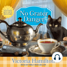 No Grater Danger: A Vintage Kitchen Mystery