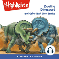 Deuling Dinosaurs and Other Real Dino Stories