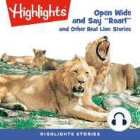 Open Wide and Say Roar and Other Real Lion Stories