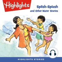 Splish-Splash and Other Water Stories