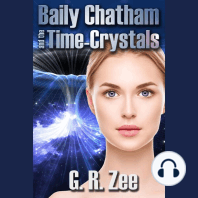 Baily Chatham and the Time-Crystals