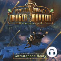 Perilous Journey of Danger and Mayhem, Book 1, A