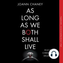 As Long as We Both Shall Live: A Novel
