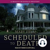 Scheduled to Death