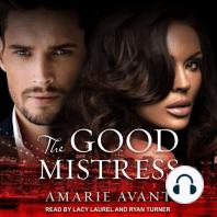 The Good Mistress