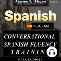 Automatic Fluency® Conversational Spanish Fluency Training – Level I / Includes Complete Listening Guide
