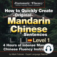 Automatic Fluency® How to Quickly Create Original Mandarin Chinese Sentences – Level 1