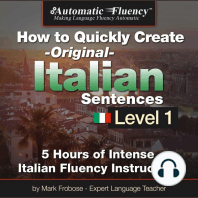Automatic Fluency® How to Quickly Create Original Italian Sentences – Level 1