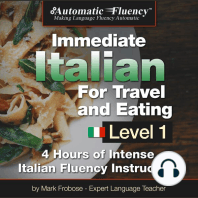 Automatic Fluency® Immediate Italian for Travel and Eating