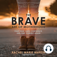 The Brave Art of Motherhood