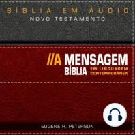Bíblia A Mensagem - Novo Testamento