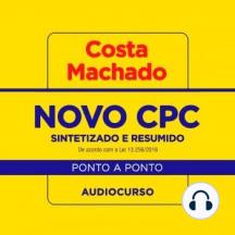 Audiocurso Novo CPC sintetizado e resumido ponto a ponto