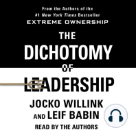 The Dichotomy of Leadership: Balancing the Challenges of Extreme Ownership to Lead and Win