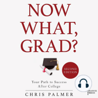 Now What, Grad?: Your Path to Success After College, Second Edition