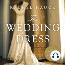 The Wedding Dress: Heart's Bend, Book 1