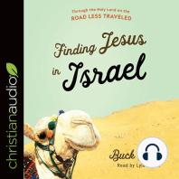 Finding Jesus in Israel