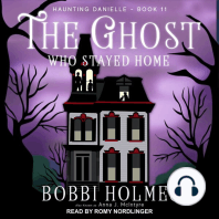 The Ghost Who Stayed Home