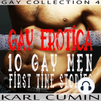 Gay Erotica – 10 Gay Men First Time Stories