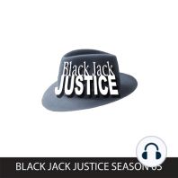 Black Jack Justice, Season 5