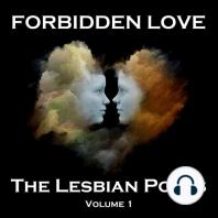 Forbidden Love - The Lesbian Poets - Volume 1