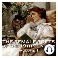 Female Poets of the Nineteenth Century, The - Volume 1
