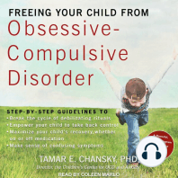 Freeing Your Child from Obsessive-Compulsive Disorder