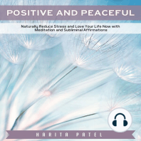 Positive and Peaceful